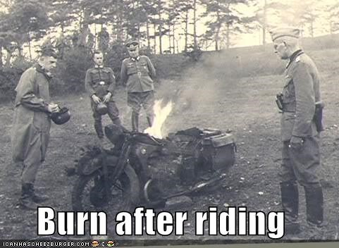 Burn after riding