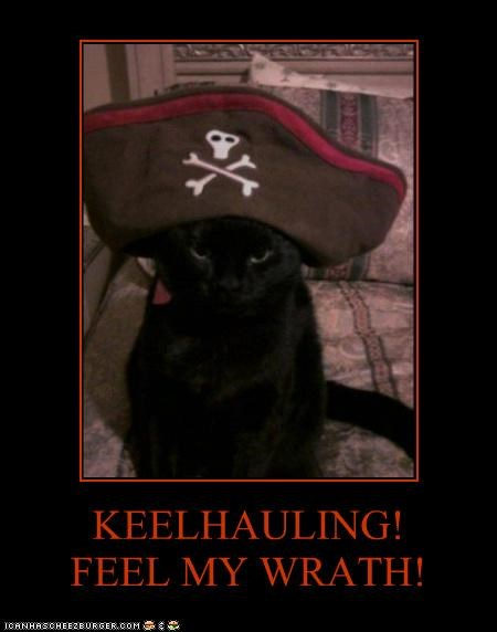 KEELHAULING!FEEL MY WRATH!