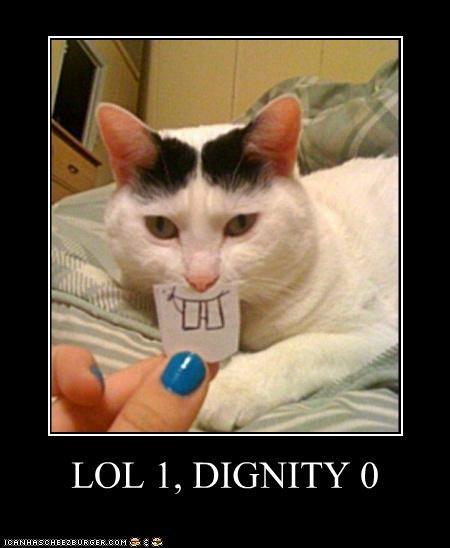 LOL 1, DIGNITY 0