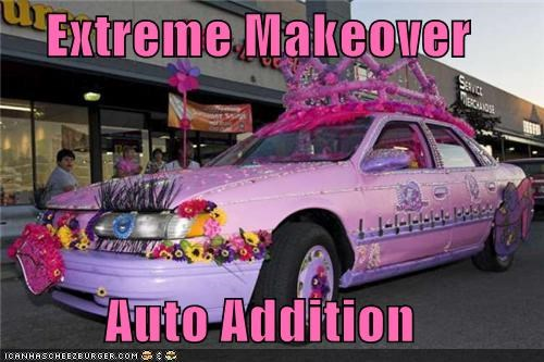 Extreme Makeover  Auto Addition