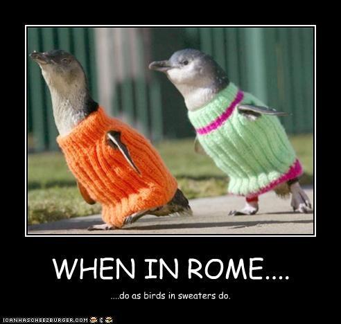 WHEN IN ROME....