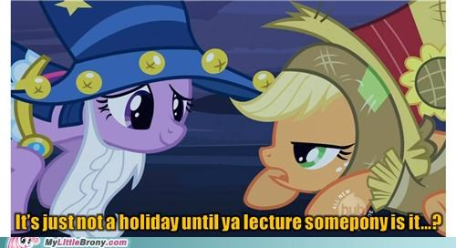 Lecture ALL the ponies!
