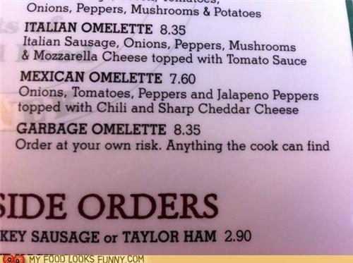 garbage,menu,omelette,restaurant,risky