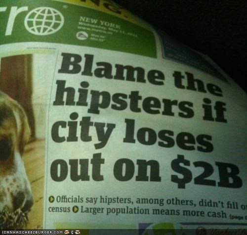 Hipster Problem #33: Blamed for the Economy