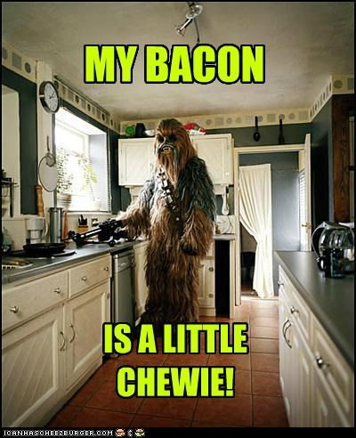 bacon,chewbacca,Chewie,cooking,kitchen,puns,star wars