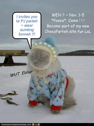 I invites yoo ta PJ parteh ~ wear sumting funneh !!!