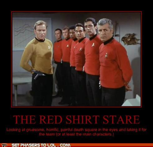Death,red shirt,Star Trek,take one for the team,William Shatner