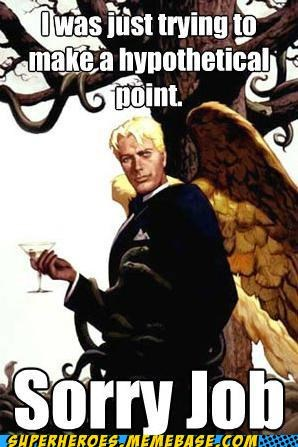 Good Guy Lucifer Lets Job Learn His Lesson