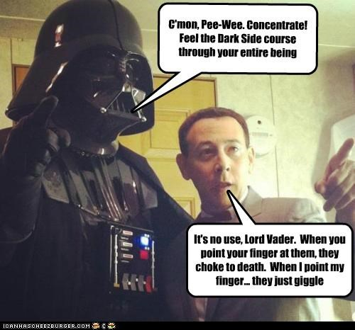 darth vader,finger,force choke,giggle,Pee-Wee Herman,star wars,the dark side