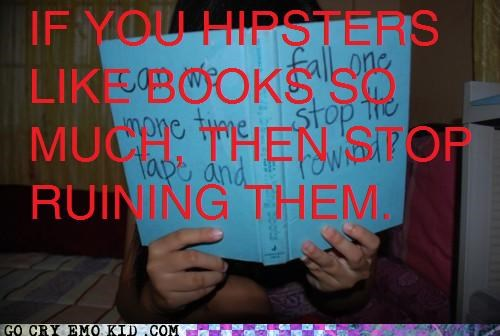 books,hipsterlulz,hipsters,reading,ruined