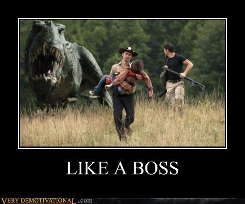 Like a Boss,Terrifying,t rex,The Walking Dead