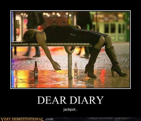 dear diary,hilarious,jackpot,passed out,Sexy Ladies