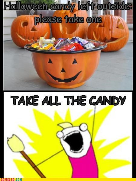 all the things,outside,please take one,take all the candy,the internets