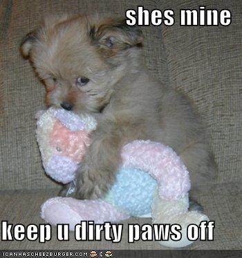 shes mine  keep u dirty paws off