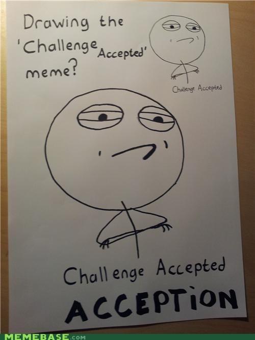Yo dawg, I heard you like challenges