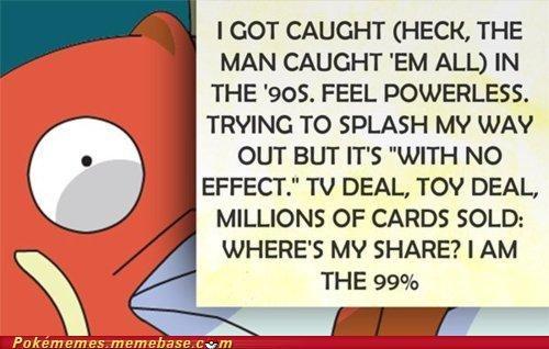 Evolve,magikarp,Memes,occupy pallet town,The 99 Percent,Wall Street