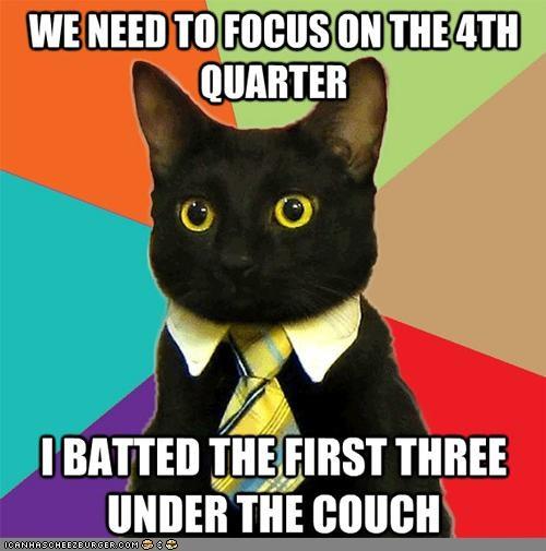 batting,business,Business Cat,couch,fourth quarter,memecats,Memes,profits