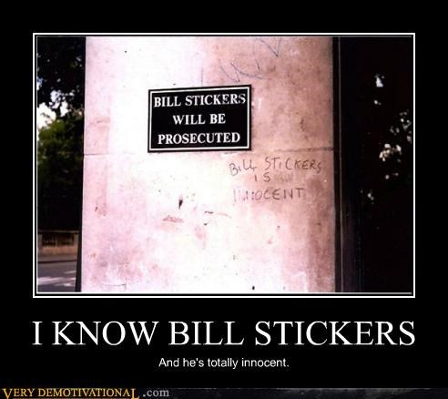 I KNOW BILL STICKERS