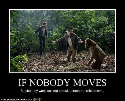 IF NOBODY MOVES