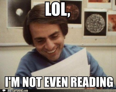 awesome,carl sagan,haha books,im-not-even-reading,lol,read,reading,readng is for loser,what is this i dont even