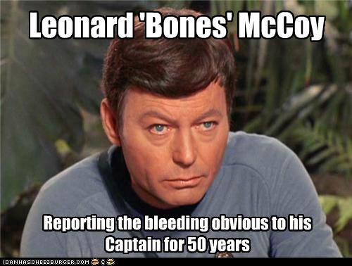 captain,DeForest Kelley,im-a-doctor-not-an-x,McCoy,obvious,Star Trek