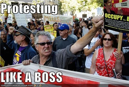 Protesting  LIKE A BOSS