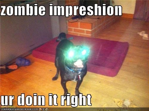 zombie impreshion  ur doin it right