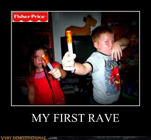 MY FIRST RAVE