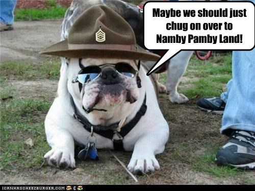 Maybe we should just chug on over to Namby Pamby Land!