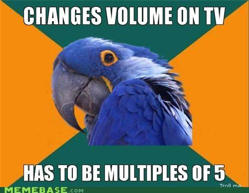 5,multiple,Paranoid Parrot,television,volume