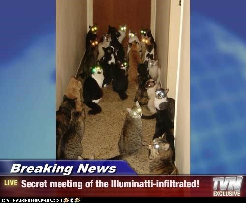 Breaking News - Secret meeting of the Illuminatti-infiltrated!