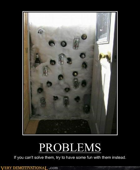 beer,good idea,problems,Pure Awesome,snow