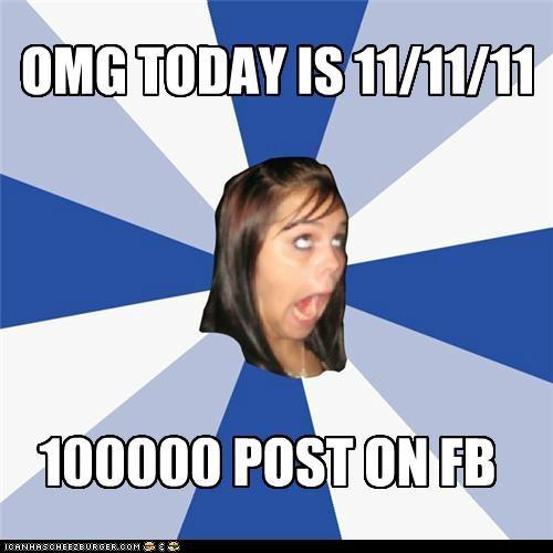 1,111111,11111111,annoying facebook girl,dates,facebook,ones