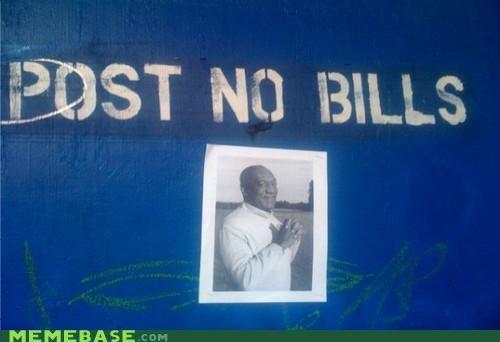 bill,bill cosby,IRL,post no bills