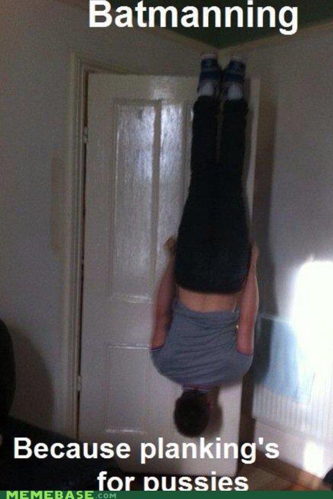 awesome,batmanning,best of week,down,Planking,upside,win