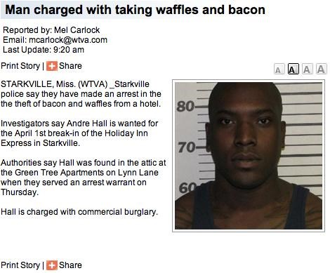 Probably Bad News: A Crime Any Hungry Man Would Commit