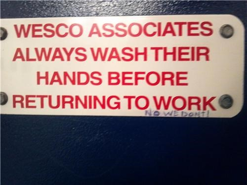 hygiene,stick it to the man,wash your hands,wesco