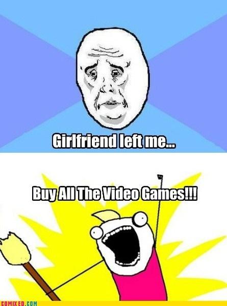 broke up,girlfriends,great time to play,Memes,Skyrim,Skyward Sword,video games