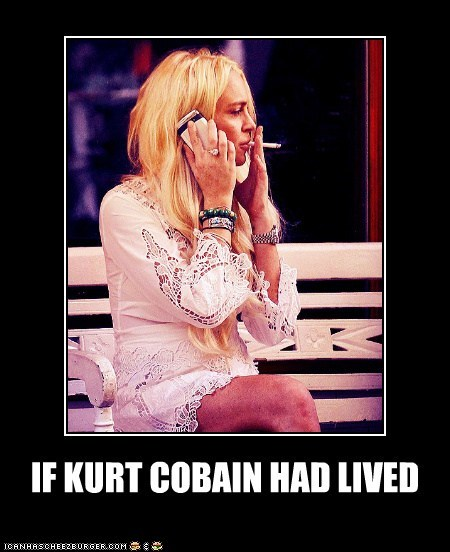 IF KURT COBAIN HAD LIVED