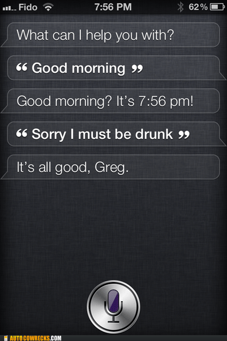 Siri Forgives You For Your Hangover