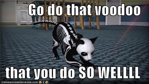 Go do that voodoo  that you do SO WELLLL