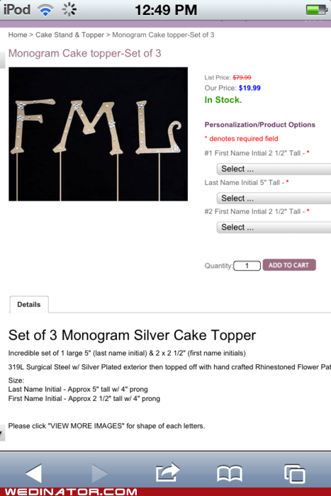 acronym,cake toppers,fml,funny wedding photos,initials,oops