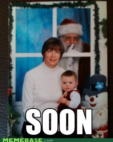 coming,santa claus,SOON,watch out