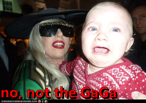 no, not the GaGa
