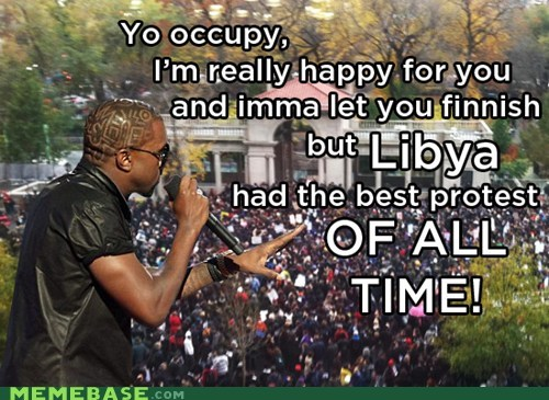 kanye,libya,Occupy Wall Street,people,protests