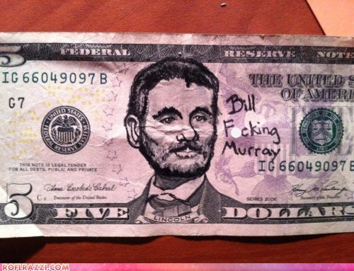 art,bill murray,celeb,currency,funny,money