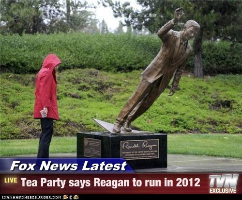 Fox News Latest - Tea Party says Reagan to run in 2012