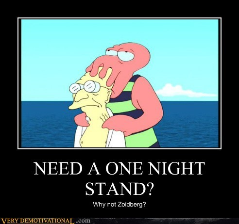 NEED A ONE NIGHT STAND?