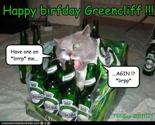 Happy birfday Greencliff !!!