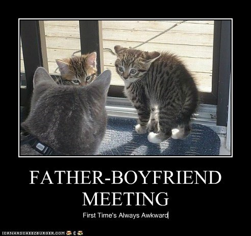FATHER-BOYFRIEND MEETING